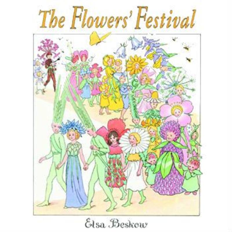 The Flower's Festival - by Elsa Beskow SPECIAL ORDER
