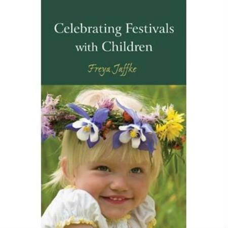 Buy Celebrating Festivals w Children - by Freya Jaffke English SAVE 30% in Australia.