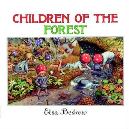 Buy Children of the Forest - by Elsa Beskow SPECIAL ORDER in Australia.