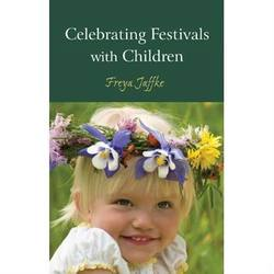 Buy Celebrating Festivals w Children - by Freya Jaffke English SAVE 50% in AU Australia.