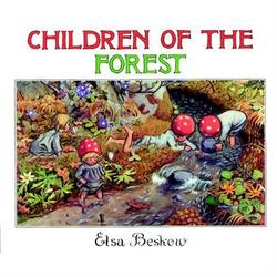 Buy Children of the Forest - by Elsa Beskow SPECIAL ORDER in AU Australia.