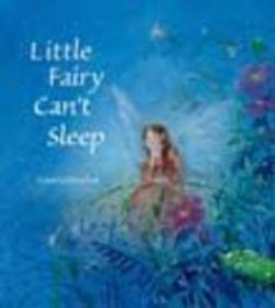 Buy Little Fairy can't sleep - by Daniela Drescher  SPECIAL ORDER in AU Australia.