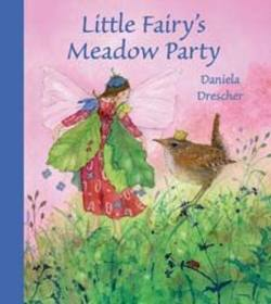Buy Little Fairy's Meadow Party by Daniela Drescher  SPECIAL ORDER in AU Australia.