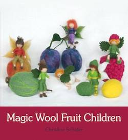 Buy Magic Wool Fruit Children by Christine Schafer SPECIAL ORDER in AU Australia.