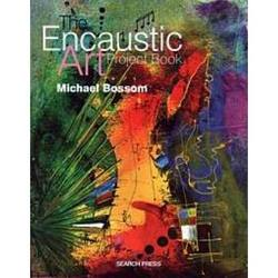 Buy The Encaustic Art Project Book by Michael Bossom SPECIAL ORDER in AU Australia.